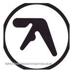 言わずと知れた「アンビエント・テクノ」の巨人「Aphex Twin」!