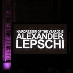 Alexander Lepschi - Hairdresser of the Year 2015 and Hall of Fame Member