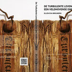 De Turbulente Levensloop van een Veldhovense Eikel© 2019 Ellen Eva Brouwers