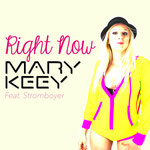 Mary Keey - Right Now