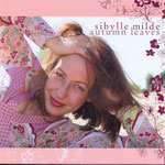Sybille Milde - Autumn Leaves