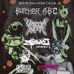 2013.7.14 Guest BUTCHER ABC , VISCERA INFEST , ZAGIO EVHA DILEGJ