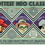 2012.12.8 HOTTESTNEO CLASSICS  Guest ; 松本素生 (GOING UNDER GROUND)