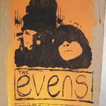 The Evens  hand screened and designed by eric and ryan