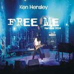 2004  Track 1 - Free Me (Radio Mix),  Track 2 - Free Me (Live Mix)  Track 3 - Free Me (Acoustic Mix)  Track 4 - Free Me (Euro-Asian Mix)