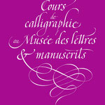Affiche calligraphiée en écriture de Chancellerie - © Serge Cortesi