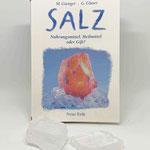 Salz - Nahrungsmittel, Heilmittel oder Gift?