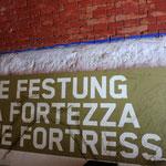 In der Festung Franzensfeste auf halber Strecke vom Brenner nach Eppan.