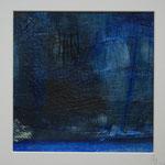 """""""ganz schön blau""""  Pigmente in Öl auf Wachs,  Aquarellpapier  30x30,  April  2018"""