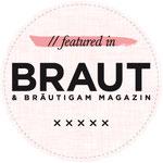Veröffentlicht im Braut & Bräutigammagazin