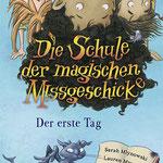 """""""Die Schule der magischen Missgeschicke"""", Cover-Gestaltung Fischerverlag 2021"""