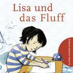 """""""Lisa und das Fluff"""", (Text von Andrea Schomburg), Tulipan, 2017"""