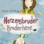 """""""Herzensbruder, Bruderherz"""", (Text von Andrea Schomburg), Tulipan Verlag, 2019"""