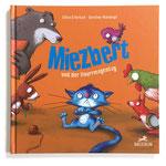 """""""Miezbert und der Knurrmagentag"""" (Text von Annett Stütze & Britta Vorbach), Baeschlin Verlag, 2020"""