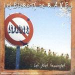 Les blérot de Ravel
