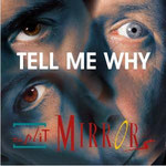 "Split Mirrors ""Tell Me Why"", Vö: 05.11.2007"