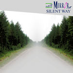 "Split Mirrors ""Silent Way"", Vö: 05.04.2010"