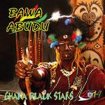 "Bawa Abudu ""Ghana Black Stars"" Vö: 06.06.2014"