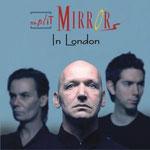 "Split Mirrors ""In London"", 06.03.2007"