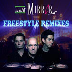 "Split Mirrors ""Freestyle Remixes"", Vö: 19.05.2008"