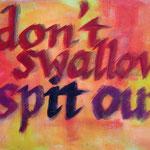 frau jenson, 2001, don't swallow spIT out