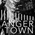 Anger Town - Sam Gruber (2017)