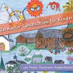 Zermatter Geschichten für Kinder - Priska Thalmann-Aufdenblatten (2016)