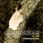 I Promised Myself - Clangusar feat. Mara (2018)