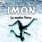 """""""IMON - LA MADRE TERRA"""" di Roberta Balestrucci (Radici Future Produzioni, 2018)"""