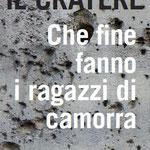 """""""IL CRATERE"""" di Gianni Solino (La Meridiana, 2018)"""
