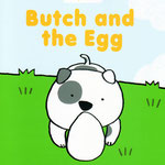 AEON KIDS教材絵本「Butch and the Egg」 AEON イラスト担当