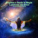 EL SENDERO DEL AMOR - SIENTO  LA MAGIA LUMINOSA DEL AMOR - www.prosperidaduniversal.org