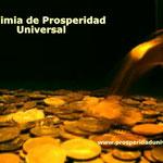 ALQUIMIA DE PROSPERIDAD - PROSPERIDAD UNIVERSAL - la prosperidad es mas que ganar dinero -www.prosperidaduniversal.org