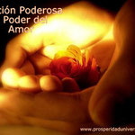 ORACIONES P/ ATRAER EL  AMOR- PROSPERIDAD UNIVERSAL