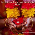 INVOCACIÓN PODEROSA - ARCÁNGEL - URIEL - ENERGÍA PODEROSA PARA ATRAER DINERO, PROSPERIDAD, ABUNDANCIA, RIQUEZA- SUMINISTRO - MERECIMIENTO - PROSPERIDAD UNIVERSAL - www.prosperidaduniversal.org