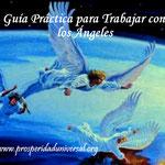 PALABRAS DE ÁNGELES - GUÍA PRÁCTICA - PROSPERIDAD UNIVERSAL