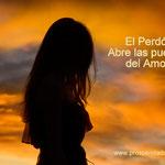 EL PERDÓN - LOS PASOS PRINCIPALES PARA PERDONAR - PEDIR PERDON Y PERDONARSE - PROSPERIDAD UNIVERSAL - www.prosperidaduniversal.org