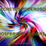 DECRETOS PODEROSOS - YO SOY - PROSPERIDAD UNIVERSAL