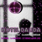 Hôtel Dalida par Claudine Lebègue