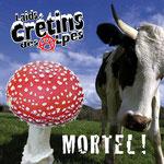 Mortel ! 2011