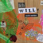 Ich will nicht warten (2021, Mixed Media auf Pappe, ca. 21x15 cm)
