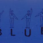Blue, 1996, Mischt./LW, 160 x 120 cm,