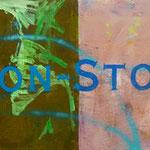 Non Stop, 1990, Mischt./LW, 140 x 86 cm