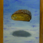 Brot, 2007, Hgl, 46 x 60 cm, 320,-€
