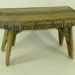 Wein aus deutschen Landen Schemel, 2011, Holzobjekt, 23x42x22 cm. 45,-€