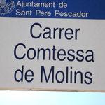 Strasse in Sant Pere Pescador, die an die Comtessa de Molins erinnert