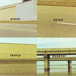 steve reich - triple quartet