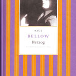 saul bellow - herzog