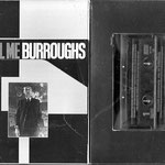 william burroughs - cassette call me burroughs