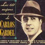 carlos gardel - los 60 mejores canciones (tango)